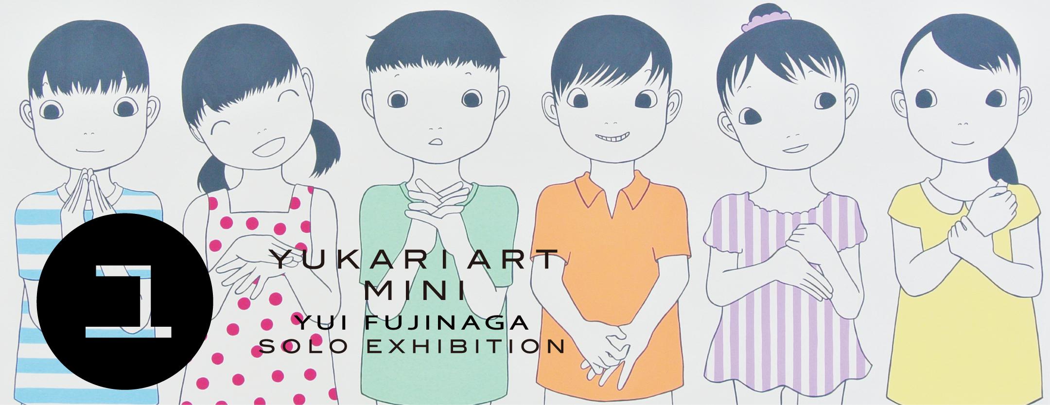 YUKARI ART mini Vol.9 Yui FUJINAGA